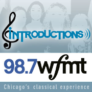 WFMT: Introductions