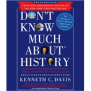 Don't Know Much about History, Anniversary Edition: Everything Y - US