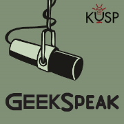 GeekSpeak, KUSP Podcast