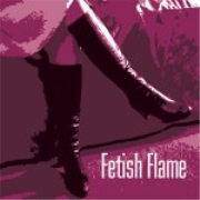 Fetish Flame