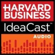 Harvard Business IdeaCast