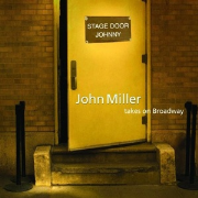 Stage Door Johnny: John Miller Takes on Broadway