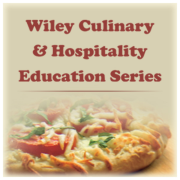 Wiley Culinary and Hospitality Education Series