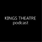 Kings Theatre Podcast