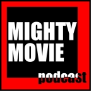MIGHTY MOVIE PODCAST - Interviews with Filmmakers