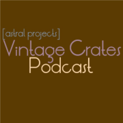 [astral projects] Vintage Crates