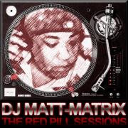 DJ MATT MATRIX PRESENTS THE RED PILL SESSIONS