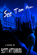 See Tom Run - A free audiobook by Scott Wittenburg