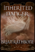 Inherited Danger - A free audiobook by Brian Rathbone