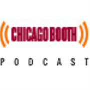 Chicago Booth Podcast Series