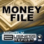 Money File Audio Podcast | Nightly Business Report | PBS
