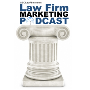 SEOLawFirm.com Law Firm Marketing Podcast