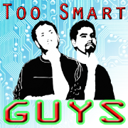 Too Smart Guys Show - What the Manuals Won't Cover!