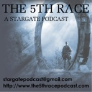 The 5th Race A Stargate Podcast