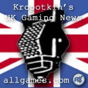 Kropotkins UK Gaming News