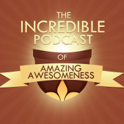 The Incredible Podcast