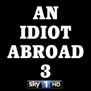 An Idiot Abroad - The Official Podcast from Sky1HD