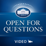 White House Open for Questions