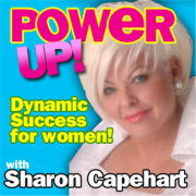 POWER UP! with Sharon Capehart | Blog Talk Radio Feed