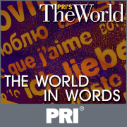 PRI's The World: The World in Words