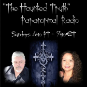 """The Haunted Truth"" Paranormal Radio 