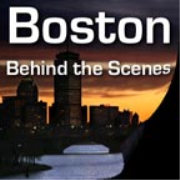 Boston Behind the Scenes