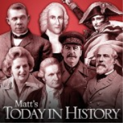 Matt's Today In History