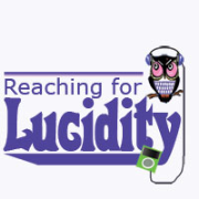 Reaching for Lucidity Podcast