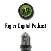 Rigler Digital Podcast